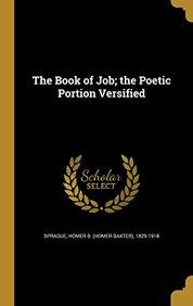 The Book of Job; The Poetic Portion Versified
