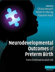 Neurodevelopmental Outcomes Of Preterm Birth: From Childhood To Adult Life