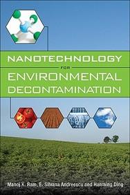 Nanotechnology For Environmental Decontamination
