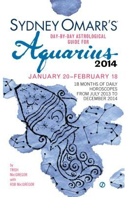 Sydney Omarr's Day-By-Day Astrological Guide for Aquarius: January 20-February 18
