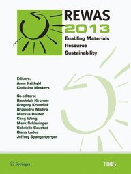 REWAS 2013: Enabling Materials Resource Sustainability