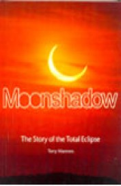 Moonshadow - Story Of The Total Eclipse