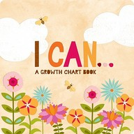 I Can: Inspiring Child's Board Book and Growth Chart
