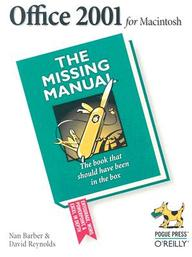 Office 2001 For Macintosh: The Missing Manual