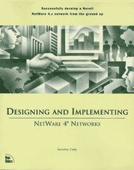 NetWare 4 Network Design and Implementation
