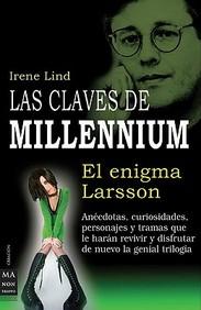 Las Claves De Millennium: El Enigma De Larsson (Spanish Edition)