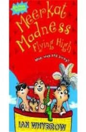 Meerkat Madness Flying High