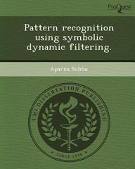 Pattern recognition using symbolic dynamic filtering.
