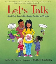 Let's Talk: About Girls, Boys, Babies, Bodies, Families And Friends