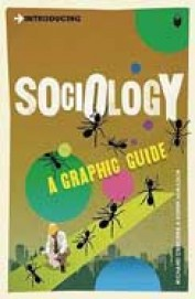 Introducing Sociology : A Graphic Guide