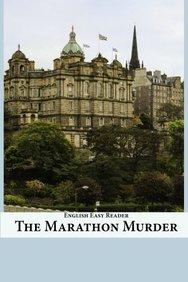 English Easy Reader: The Marathon Murder