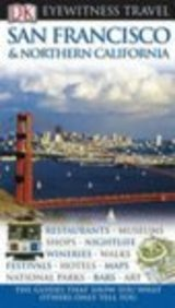 San Francisco And Northern California (Eyewitness Travel Guide)