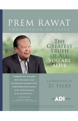 The Greatest Truth of All: You Are Alive!