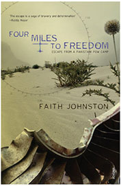 Four Miles To Freedom : Escape From A Pakistani Pow Camp