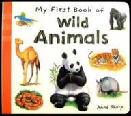 My First Book Of Wild Animals Bb
