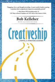 Creativeship: A Novel For Evolving Leaders