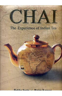 Chai : The Experience Of Indian Tea