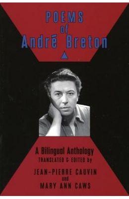 Poems of Andre Breton: A Bilingual Anthology