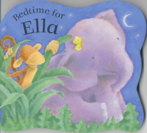 Bedtime For Ella Board Book