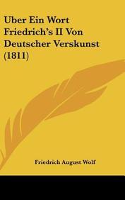 Uber Ein Wort Friedrich's II Von Deutscher Verskunst (1811)