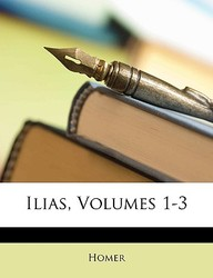 Ilias, Volumes 1-3