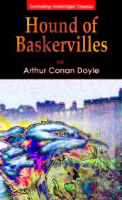 Hound Of The Baskervilles : Everlasting Unabridged Classics