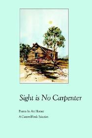 Sight Is No Carpenter