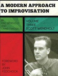 A Modern Approach to Improvisation, Volume 3