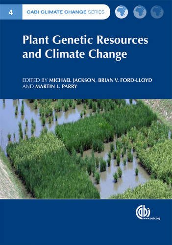 Plant Genetic Resources and Climate Change (CABI Climate Change Series)