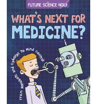 Future Science Now! Medicine