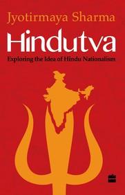 Hindutva Exploring The Idea Of Hindu Nationalism