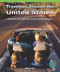 Traveling Around The United States: Learning To Add 2 Three-Digit Numbers Without Regrouping