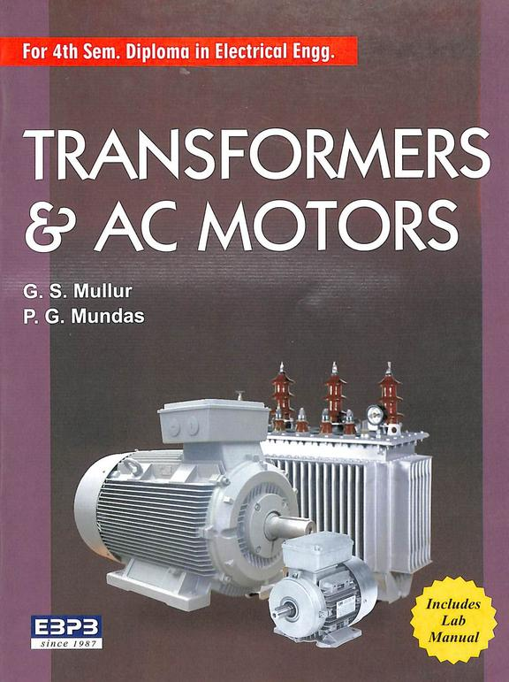 Transformers & Ac Motors For 4 Sem Diploma Electrical Engg