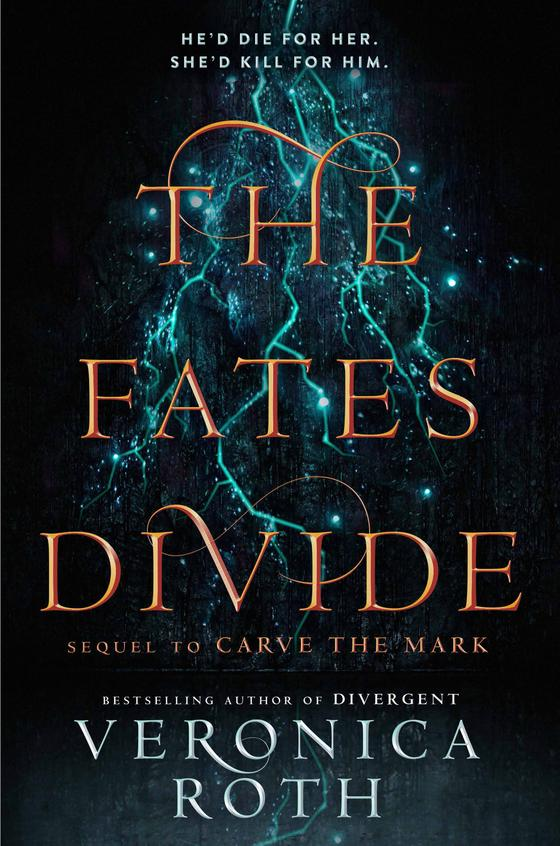 Fates Divide : Sequel To Carve The Mark  : English & French
