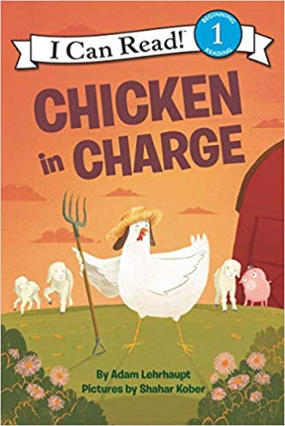 Chicken In Charge : I Can Read Level 01
