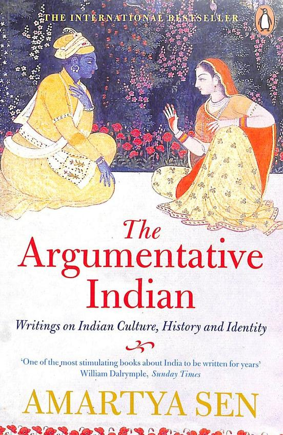 Argumentative Indian : Writings On Indian Culture History & Identity