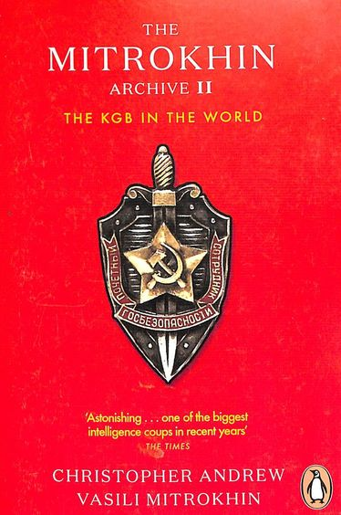 Mitrokhin Archive Ii : The Kgb In The World