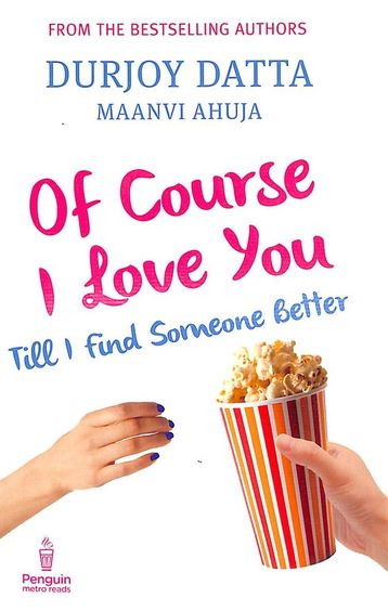 Of Course I Love You : Till I Find Someone Better