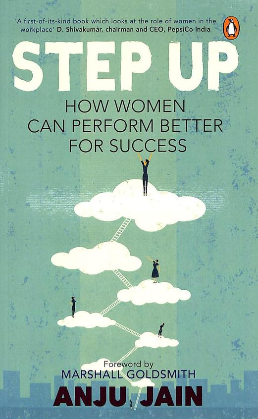 Step Up : How Women Can Perform Better For Success
