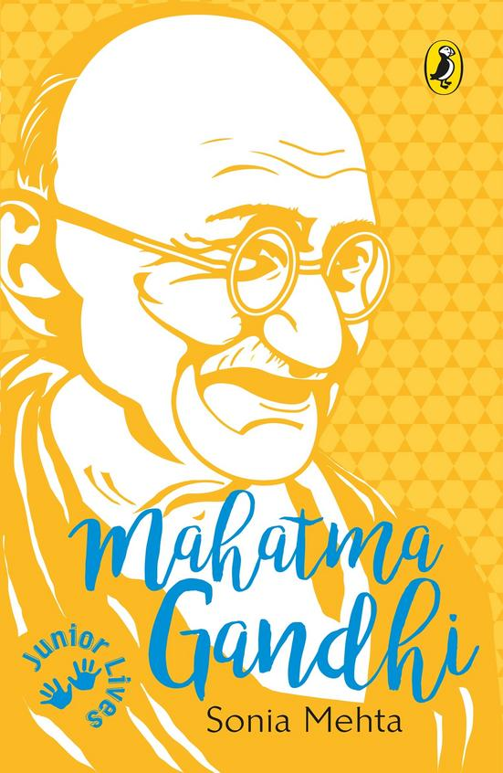 Junior Lives: Mahatma Gandhi
