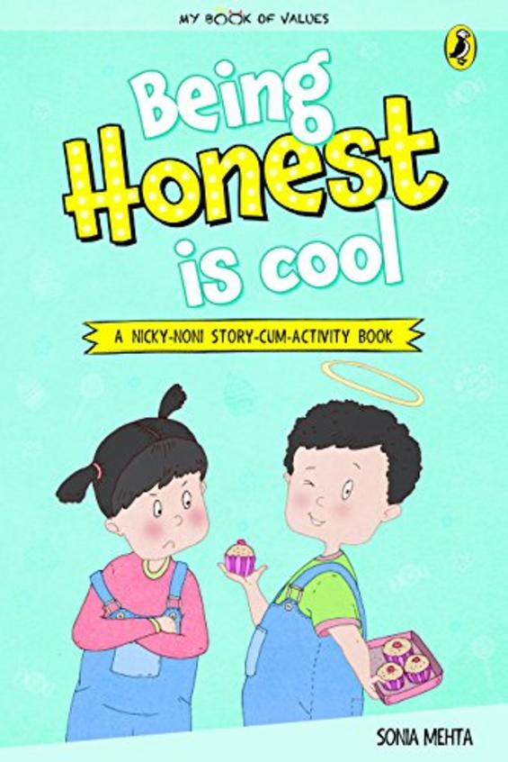 My Book Of Values : Being Honest Is Cool