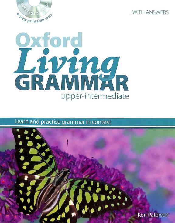 Oxford Living Grammar Upper Intermediate Learn & Practise Grammar In Context W/Cd