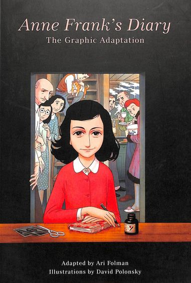 Anne Franks Diary: The Graphic Adaptation
