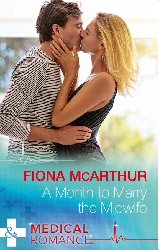 A Month to Marry the Midwife (The Midwives of Lighthouse Bay, Book 1)