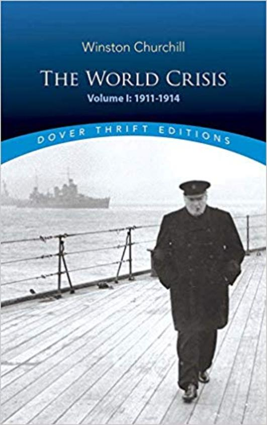 The World Crisis, Volume I 1911-1914