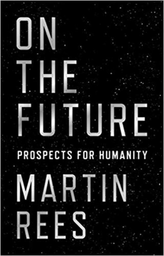 On The Future : Prospects For Humanity