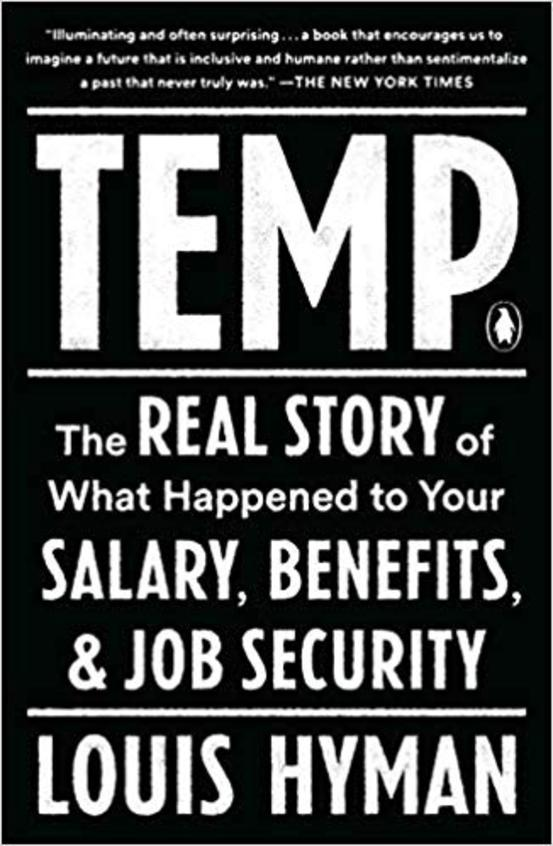 Temp : How American Work American Business & The American Dream Became Temporary