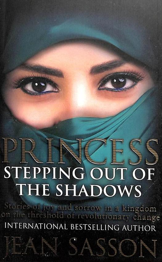 Princess : Stepping Out Of The Shadows