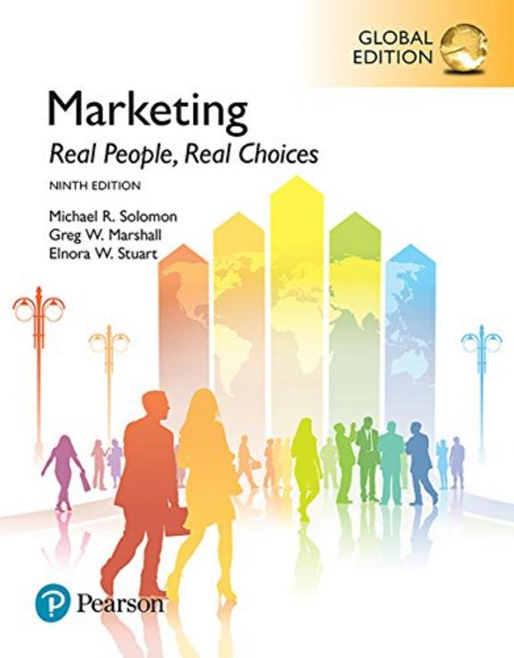 Marketing: Real People, Real Choices: Global Edition: 9th Edition