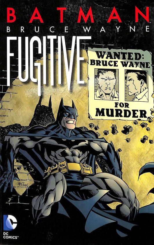 Batman: Bruce Wayne Fugitive